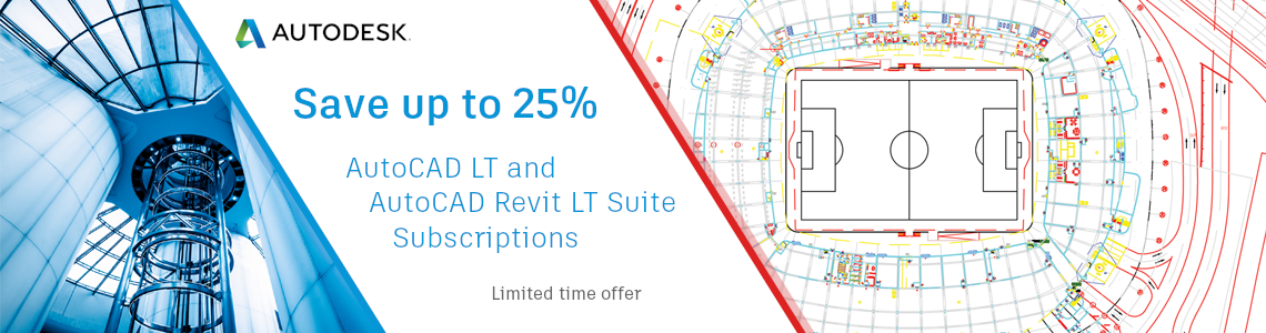 Save up to 25% on AutoCAD LT and Revit LT Suite Subscriptions!